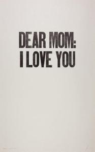 dear mom I love u